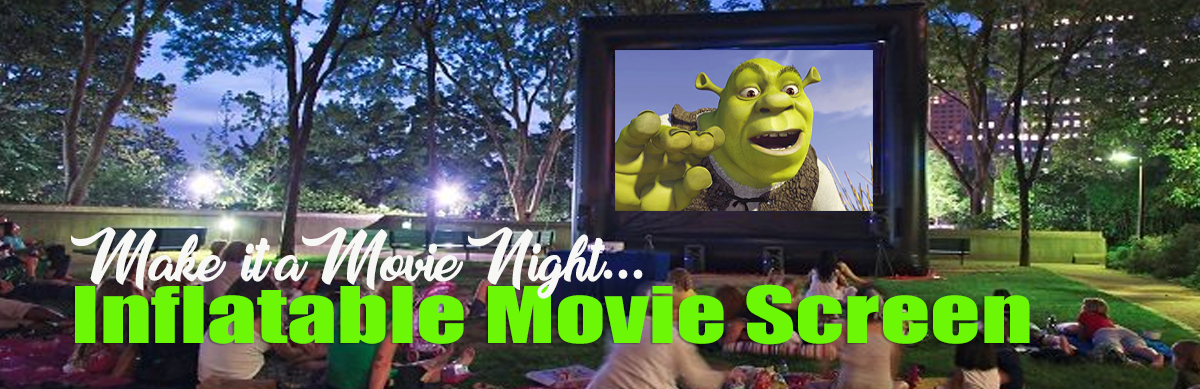 Inflatable Movie Screen Rentals Sacramento CA